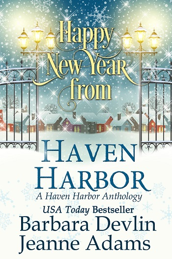 Happy New Year from Haven Harbor, A Haven Harbor Anthology: Haven Harbor #5